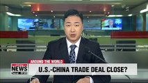 U.S and China close in on trade deal: WSJ