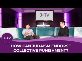 How can Judaism endorse collective punishment?