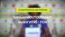 Samuel Moutoussamy avant AS Vitré - FC Nantes