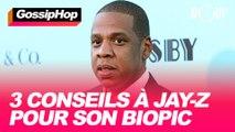 3 conseils à Jay Z pour son biopic #GOSSIPHOP