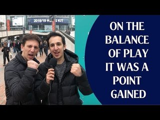 Tottenham 1 Arsenal 1 | On The Balance Of Play It Was A Point Gained | Match Review