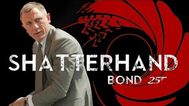 What Shatterhand Title Means For Next James Bond Movie