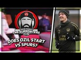 Do We Start Ozil Or Ramsey v Spurs?    The Supporters Club Ft Ex Arsenal Player Kevin Campbell