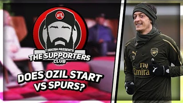 Do We Start Ozil Or Ramsey v Spurs?  | The Supporters Club Ft Ex Arsenal Player Kevin Campbell