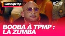 Booba à TPMP : la zumba #GOSSIPHOP