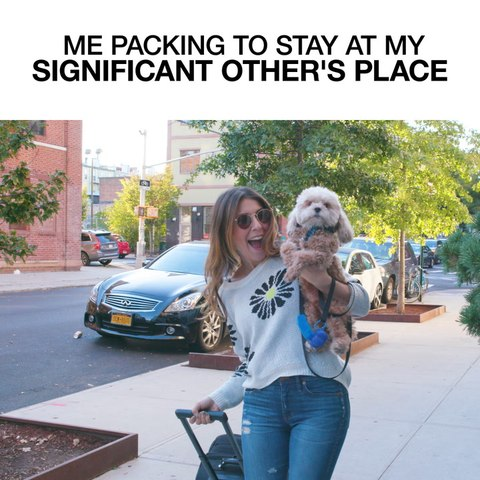 Me Packing To Stay At My Significant Other's Place