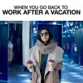 When You Go Back To Work After A Vacation