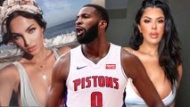 Andre Drummond Dating THREE Women At The SAME Time