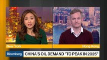 China's Oil Demand 'to Peak in 2025'