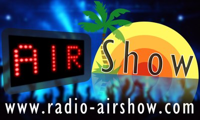 Panorama Album Star des Invites Air Show Radio - 2013-2019