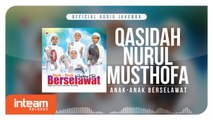 Qasidah Nurul Musthofa - Anak-Anak Berselawat (Official Audio Jukebox)