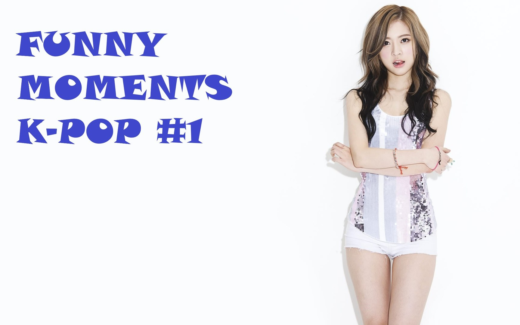 FUNNY MOMENTS  K-POP #1