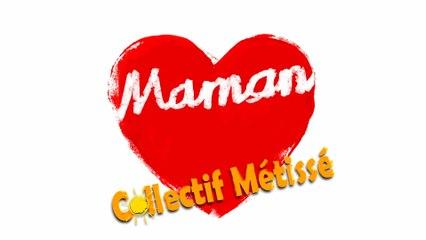 Collectif Métissé - Maman