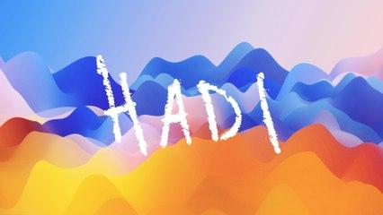 Hadi - LOUDER