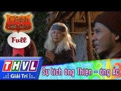THVL Co tich Viet Nam Su tich ong Thien ong Ac Phan cuoi FUL