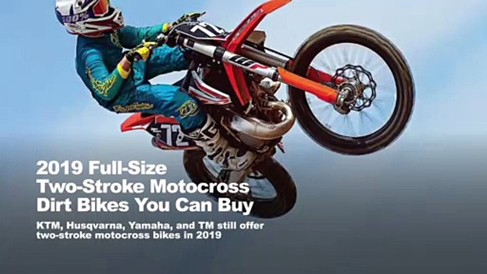 2019 Full-Size Two-Stroke Motocross Dirt Bikes You Can Buy