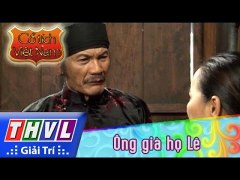 THVL Co tich Viet Nam Ong gia ho Le phan cuoi