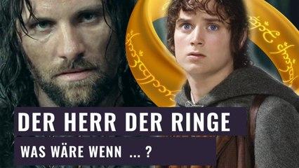 Was wäre wenn - Frodo den Ring nicht zum Schicksalsberg schafft | Was wäre wenn