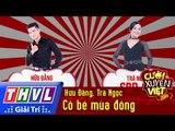 THVL | Cười xuyên Việt 2016 - Tập 6: Cô bé mùa đông - Hữu Đằng, Trà Ngọc