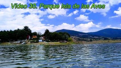 Vídeo 30. Parque Isla de las Aves