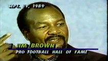 1989 Jim Brown Interview Clip