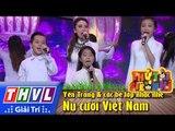 THVL | Thử tài siêu nhí - Tập 11: Nụ cười Việt Nam - Yến Trang & các bé lớp nhạc nhẹ