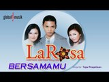 La Rosa - Bersamamu (Official Music Video)