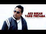 Sarman Walla - Aku Bukan Yang Pertama (Official Music Video)