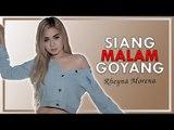 Rheyna Morena - Siang Malam Goyang (Official Music Video)