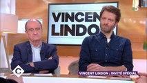 """Vincent Lindon : pourquoi il """"n'est pas fou"""" de son métier"""