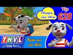 THVL Chuyen cua Dom Tap 628 Ngay xui cua Dom