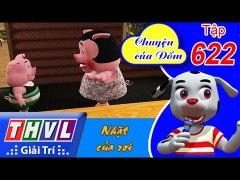 THVL Chuyen cua Dom Tap 622 Nhat cua roi