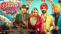 Band Vaaje _ Binnu Dhillon, Mandy Takhar, Gurpreet Ghugi & Jaswinder Bhalla _ Releasing on 15th March 2019 _ Punjabi Movie Trailer