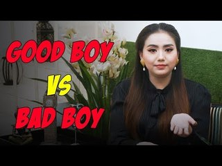 BAD BOY VS GOOD BOY