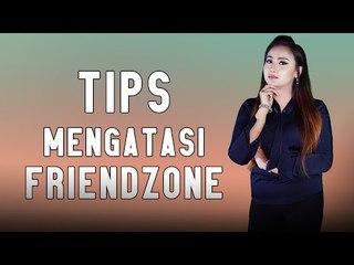 TIPS UNTUK TIDAK FRIENDZONE
