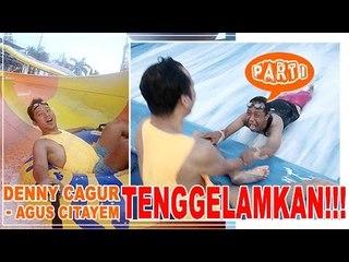 Kocakkkk... Denny Cagur - Agus Citayem TENGGELAMKAN !!! #PART1