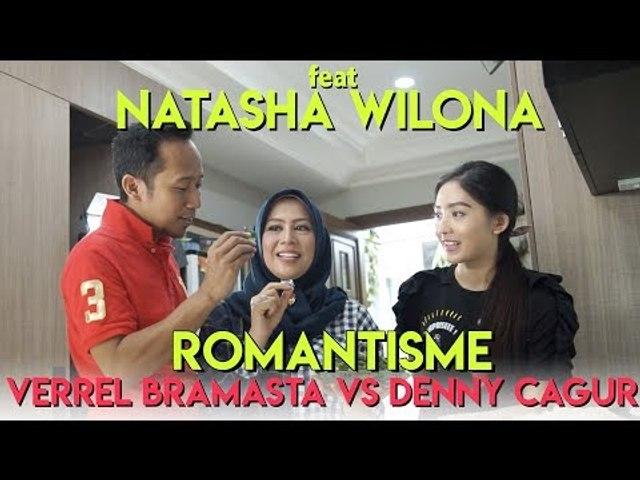 Feat : Natasha Wilona - Romantisme Verrell Bramasta  VS Denny Cagur