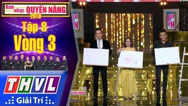 THVL | Ban nhạc quyền năng Mùa 2 – Tập 8[8]: Vừa Hát Vừa Vẽ - An Tuyên,  Khắc Minh, Vũ Công Tuấn