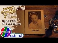 THVL Nguoi ke chuyen tinh Mua 2 Tap 7 Manh Phat No