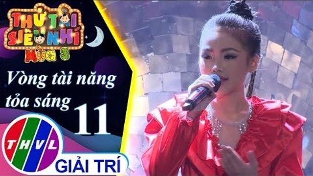 THVL | Thử tài siêu nhí Mùa 3 - Tập 11[7]: Tôi là một ngôi sao – Phạm Hoàng Phương Nhi