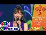 THVL   Xuân Phương Nam 2019 – Tập 5[6]: Có chăng em mùa xuân - Phương Trinh Jolie