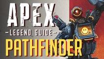 Pathfinder Legend Guide | Apex Legends