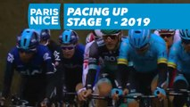 Pacing Up - Étape 1 / Stage 1 - Paris-Nice 2019