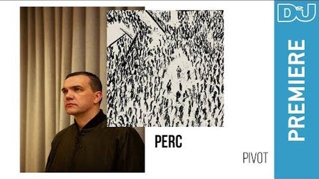 Techno: Perc 'Pivot' | DJ Mag New Music Premiere