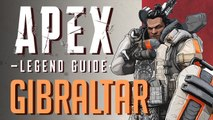 Gibraltar Legend Guide | Apex Legends