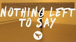 XYLØ - Nothing Left To Say (Lyrics)