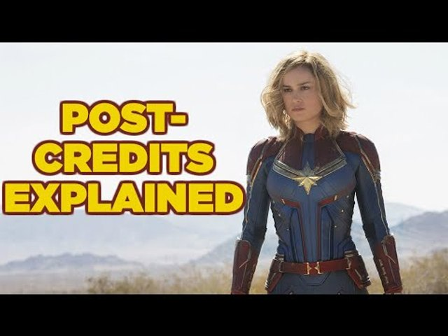 MCU: Captain Marvel's TWO Post-Credits Scenes Explained