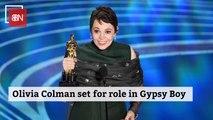 Olivia Colman To Join Cast of 'Gypsy Boy'