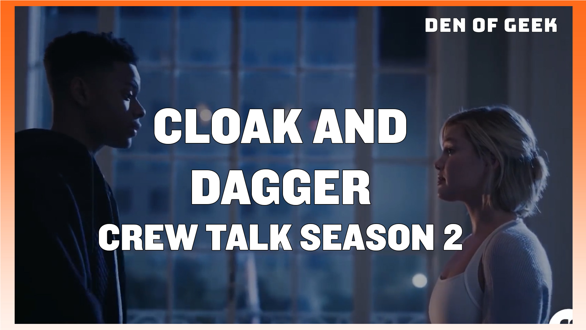 Cloak and Dagger - What To Expect For Season 2