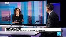 Real Madrid: Reports - Zinedine Zidane set to return as manager